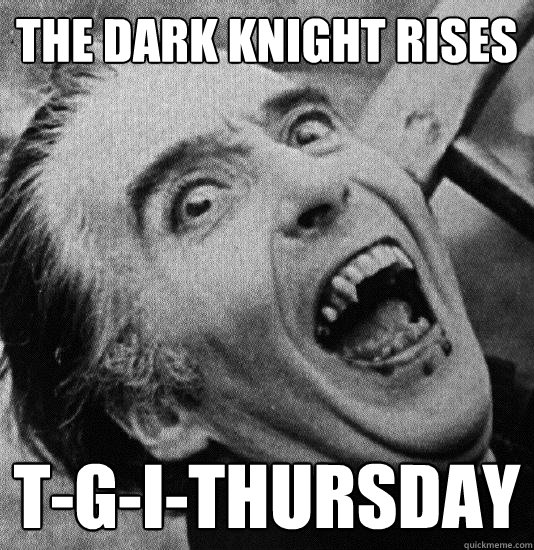the dark knight rises tgithursday - vampbatnerd