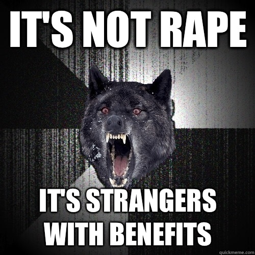  Its strangers with benefits - Insanity Wolf