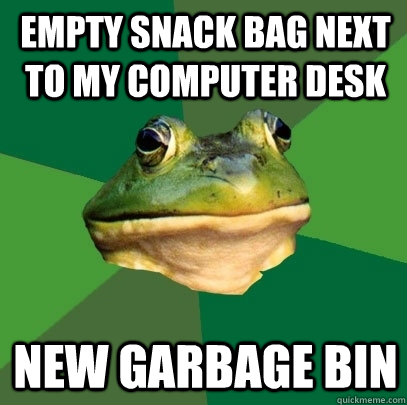 empty snack bag next to my computer desk new garbage bin - Foul Bachelor Frog