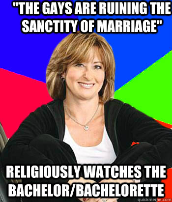 the gays are ruining the sanctity of marriage religiously  - Sheltering Suburban Mom