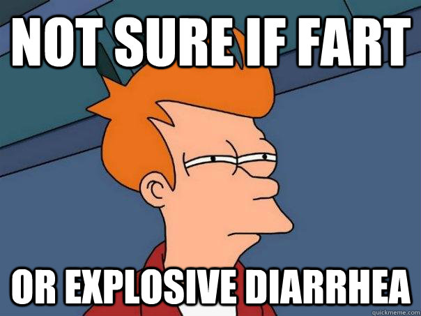 not sure if fart or explosive diarrhea - Futurama Fry