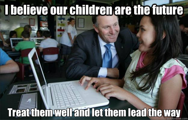 i believe our children are the future treat them well and le - creepy john key