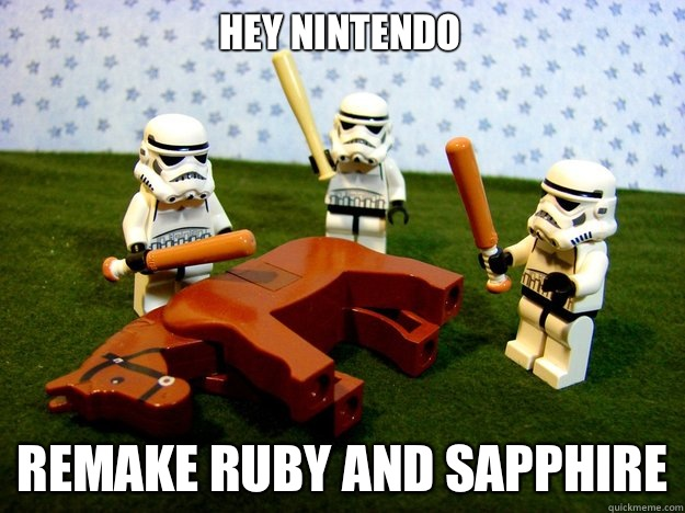 Hey Nintendo Remake Ruby and Sapphire - Dead Horse