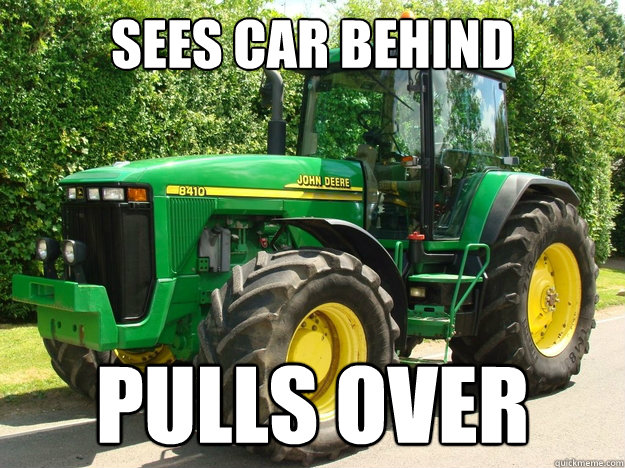 sees car behind pulls over - Good Guy Tractor