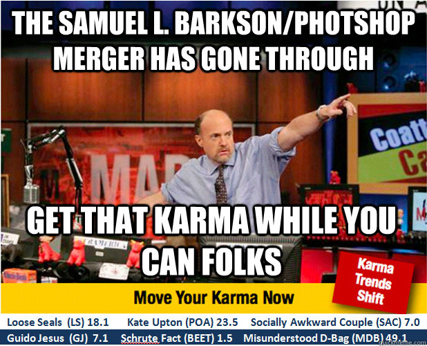 the samuel l barksonphotshop merger has gone through get t - Jim Kramer with updated ticker
