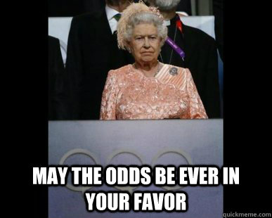 may the odds be ever in your favor -