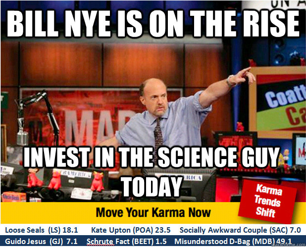 bill nye is on the rise invest in the science guy today - Jim Kramer with updated ticker