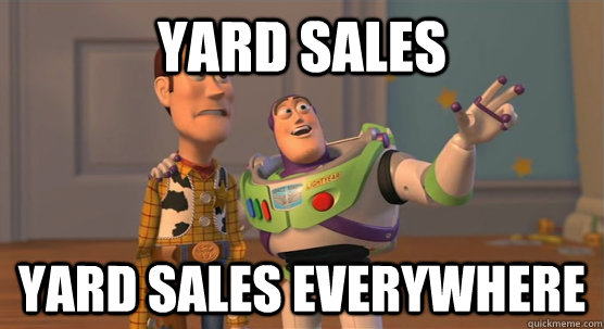 yard sales yard sales everywhere - Toy Story Everywhere