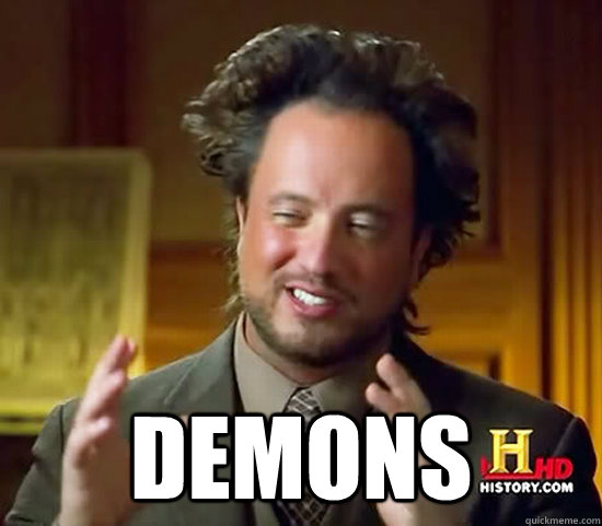 demons - Ancient Aliens
