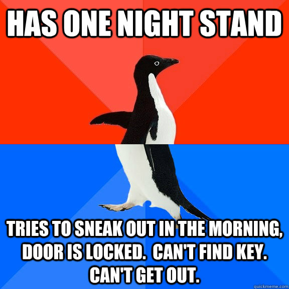 has one night stand tries to sneak out in the morning door  - Socially Awesome Awkward Penguin