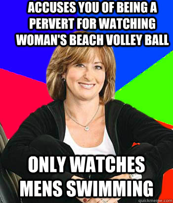 accuses you of being a pervert for watching womans beach vo - Sheltering Suburban Mom