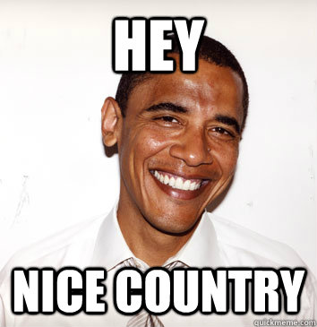 hey nice country -