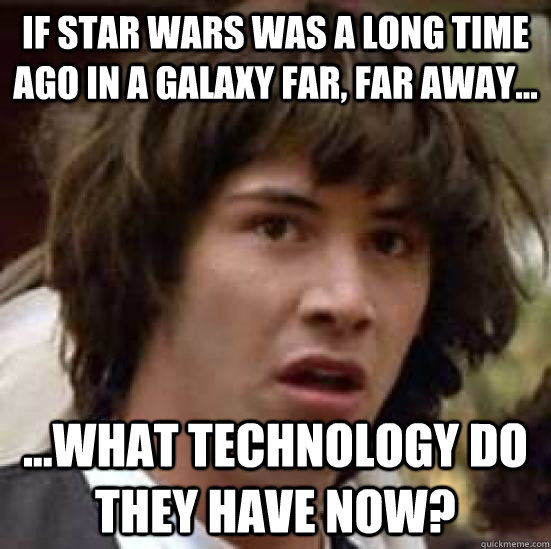 if star wars was a long time ago in a galaxy far far away - conspiracy keanu