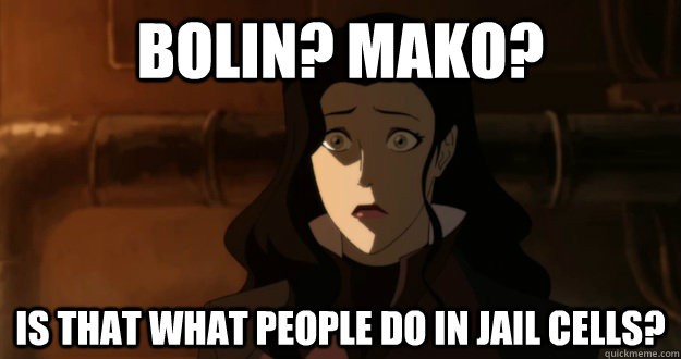 bolin mako is that what people do in jail cells - Asami