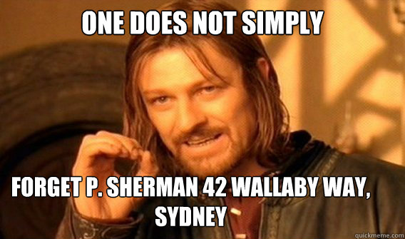 one does not simply forget p sherman 42 wallaby way sydney - One Does Not Simply Guard Kobe