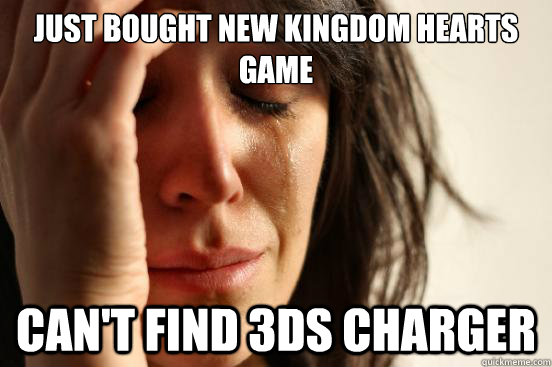 just bought new kingdom hearts game cant find 3ds charger - First World Problems