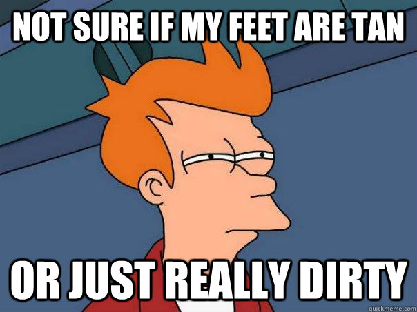 not sure if my feet are tan or just really dirty - Futurama Fry