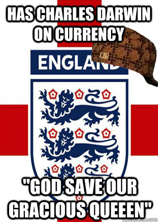 has charles darwin on currency god save our gracious queeen - Scumbag England