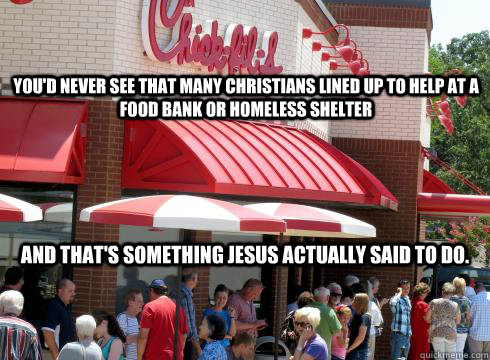 youd never see that many christians lined up to help at a f - 