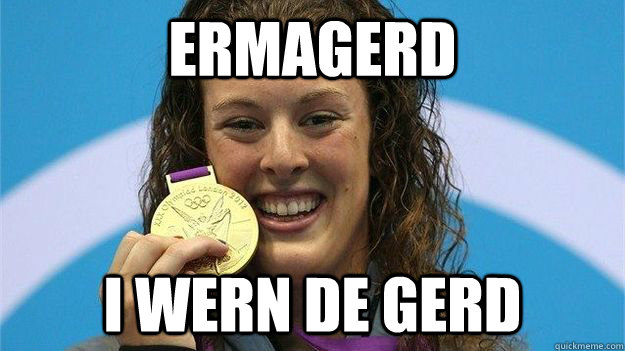 ermagerd i wern de gerd - Schmitt