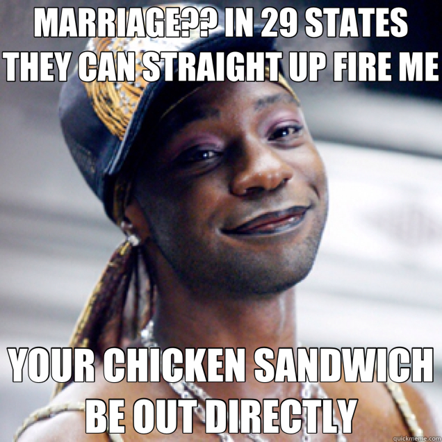MARRIAGE?? IN 29 STATES THEY CAN STRAIGHT UP FIRE ME YOUR CH - Lafayette states