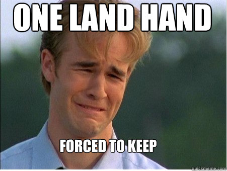 one land hand forced to keep - 1990s Problems