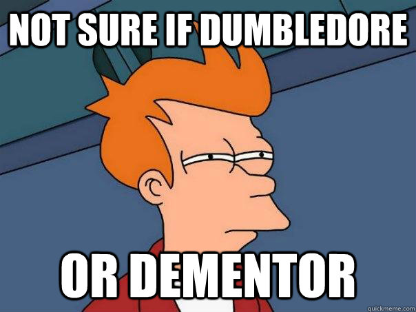 not sure if dumbledore or dementor - Futurama Fry