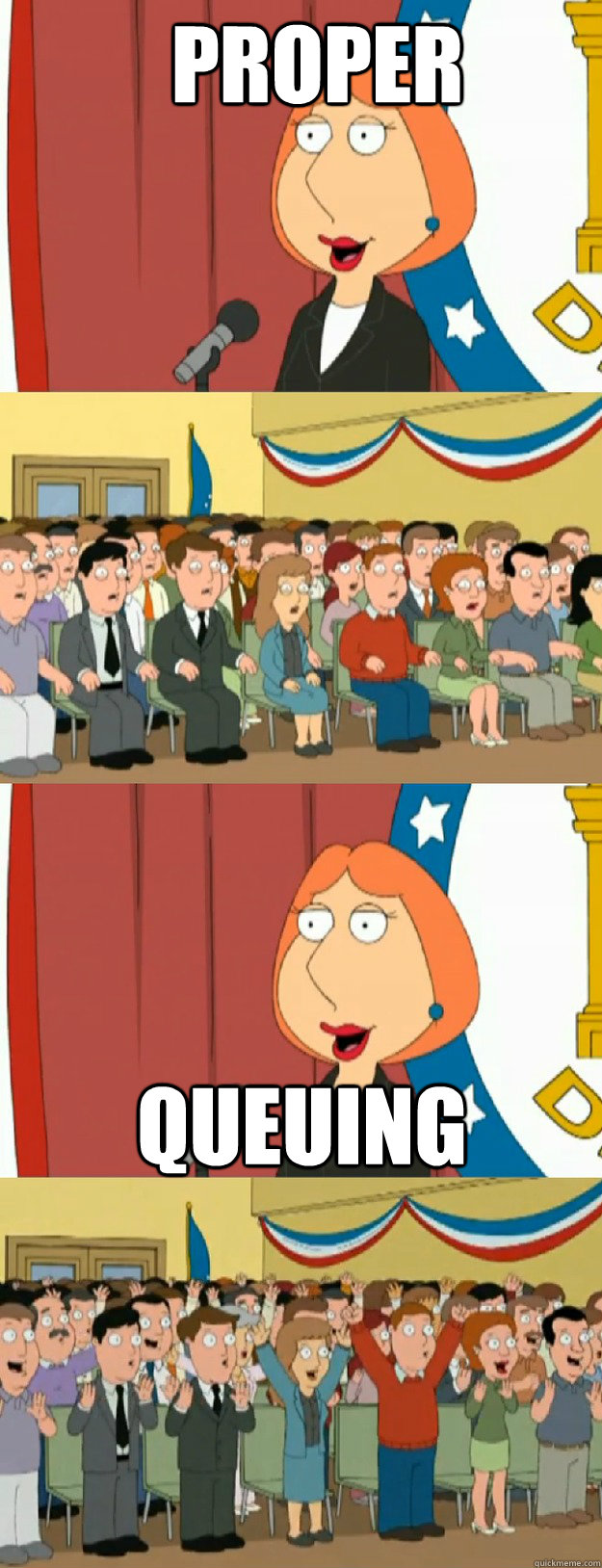 proper queuing  - Lois Griffin