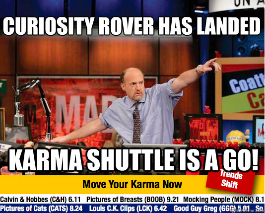 curiosity rover has landed karma shuttle is a go - Mad Karma with Jim Cramer
