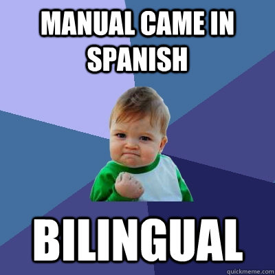 manual came in spanish bilingual - Success Kid