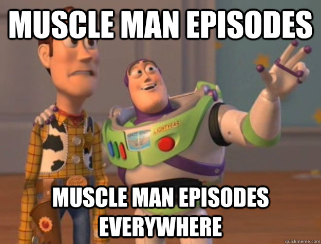 muscle man episodes muscle man episodes everywhere - Buzz Lightyear
