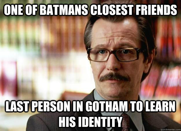 one of batmans closest friends last person in gotham to lea -