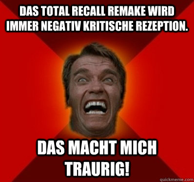 das total recall remake wird immer negativ kritische rezepti - Angry Arnold
