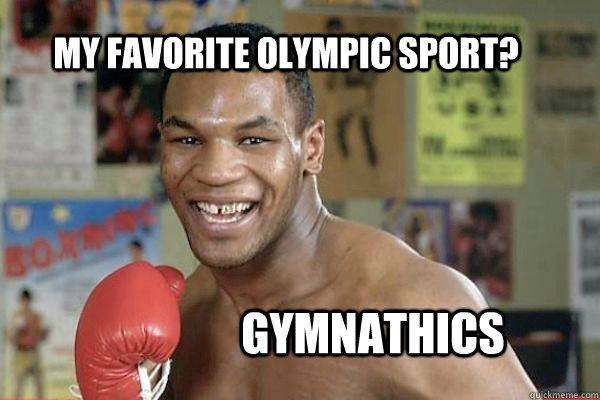 my favorite olympic sport gymnathics - Tysons Favorite Olympic Sport