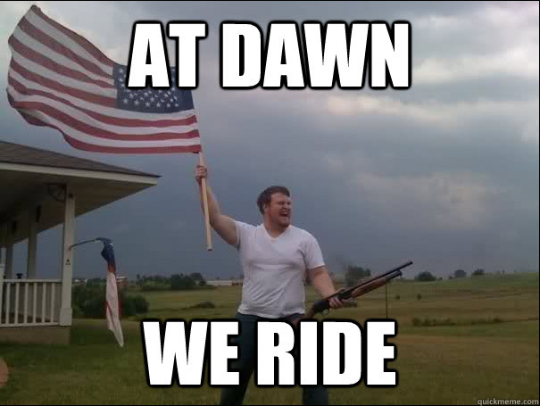at dawn we ride - MURICANN