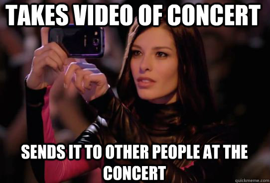 takes video of concert sends it to other people at the conce - Dumbass T-Mobile Girl