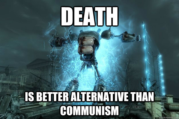 death is better alternative than communism - In Memorum