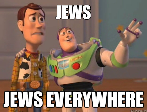 jews jews everywhere - Buzz Lightyear