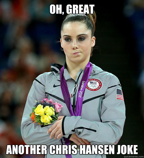 oh great another chris hansen joke - McKayla Not Impressed