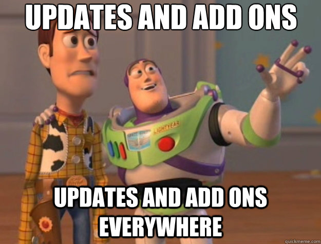 updates and add ons updates and add ons everywhere - Toy Story