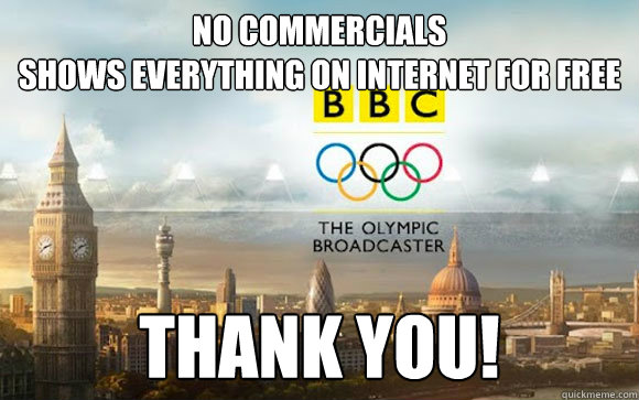 no commercials shows everything on internet for free thank y - BBC Olympics