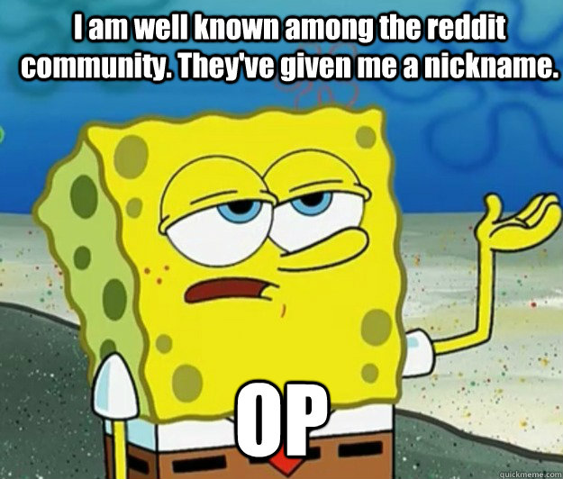 i am well known among the reddit community theyve given me - How tough am I