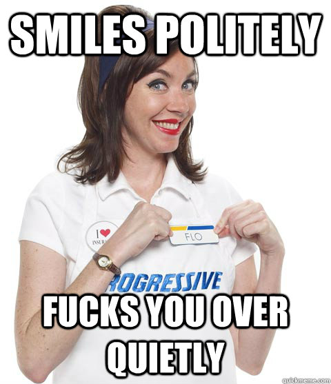 smiles politely fucks you over quietly - SCUMBAG FLO