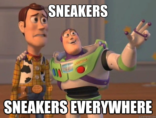 sneakers sneakers everywhere - Toy Story