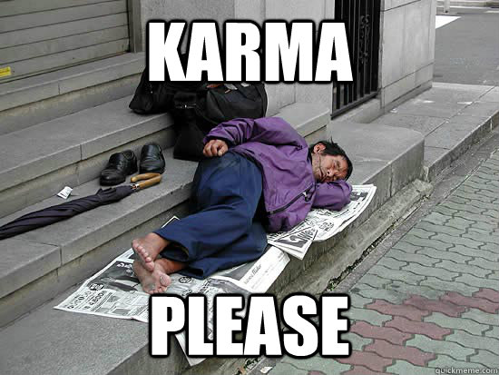 karma please - Upvote
