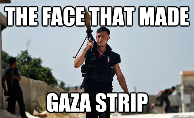the face that made gaza strip -