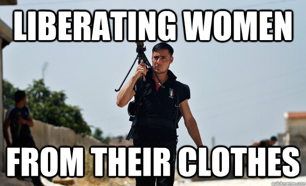 liberating women from their clothes - Ridiculously Photogenic Syrian Rebel