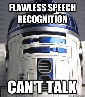flawless speech recognition cant talk - r2d2