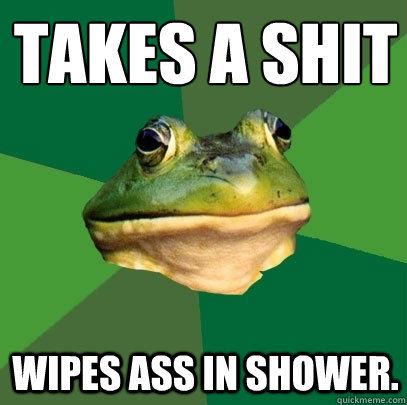 takes a shit wipes ass in shower - Foul Bachelor Frog