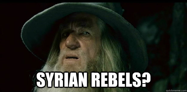 syrian rebels - I have no memory Gandalf